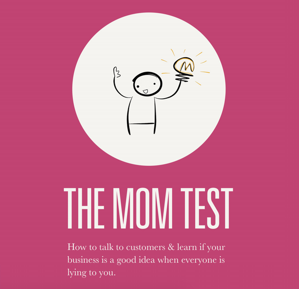 Lessons from The Mom Test
